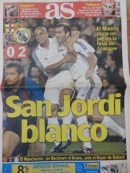 Diario As Fc Barcelona Real Madrid Semifinal Ch Buy Old Newspaper As At Todocoleccion 35531735