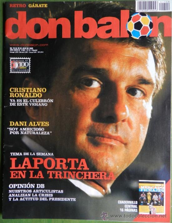 DON BALON 2008 - LAPORTA DANI ALVES - FC BARCELONA - CRISTIANO RONALDO - JOSEBA LLORENTE GARATE (Coleccionismo Deportivo - Revistas y Periódicos - Don Balón)