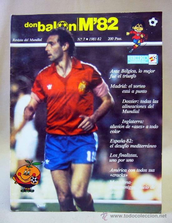 REVISTA DE FUTBOL, DON BALON, M82, MUNDIAL 82, Nº 7, GRADESA, POSTER CENTRAL SELECCION BELGICA (Coleccionismo Deportivo - Revistas y Periódicos - Don Balón)