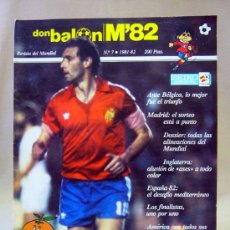 Coleccionismo deportivo: REVISTA DE FUTBOL, DON BALON, M82, MUNDIAL 82, Nº 7, GRADESA, POSTER CENTRAL SELECCION BELGICA. Lote 35784018