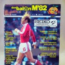 Coleccionismo deportivo: REVISTA DE FUTBOL, DON BALON, M82, MUNDIAL 82, Nº 5, GRADESA, POSTER CENTRAL SELECCION PERU. Lote 35788900