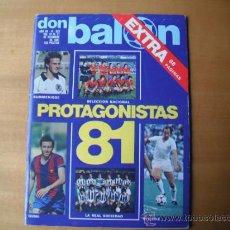 Coleccionismo deportivo: REVISTA DON BALON Nº 323 . EXTRA. PROTAGONISTAS 81. DEL 15 AL 21.12.81. Lote 36306655