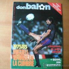 Coleccionismo deportivo: REVISTA DON BALON Nº 523. MIGUELI 10 AÑOS EN LA CUMBRE. DEL 23 AL 29.10.1985. Lote 36307840