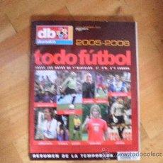 Coleccionismo deportivo: EXTRA DON BALÓN TODO FÚTBOL 05/06. Lote 36400848
