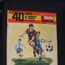 Coleccionismo deportivo: EL MUNDO DEPORTIVO - 40 AÑOS DE CAMPEONATOS NACIONALES DE LIGA - . Lote 36627643