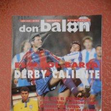 Coleccionismo deportivo: REVISTA DON BALON - AÑO 1993 - ESPAÑOL-BARCA -DERBY CALIENTE. Lote 37021658