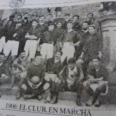 Coleccionismo deportivo: MUNDO DEPORTIVO-1906 EL CLUB EN MARCHA(20.7). Lote 37057599