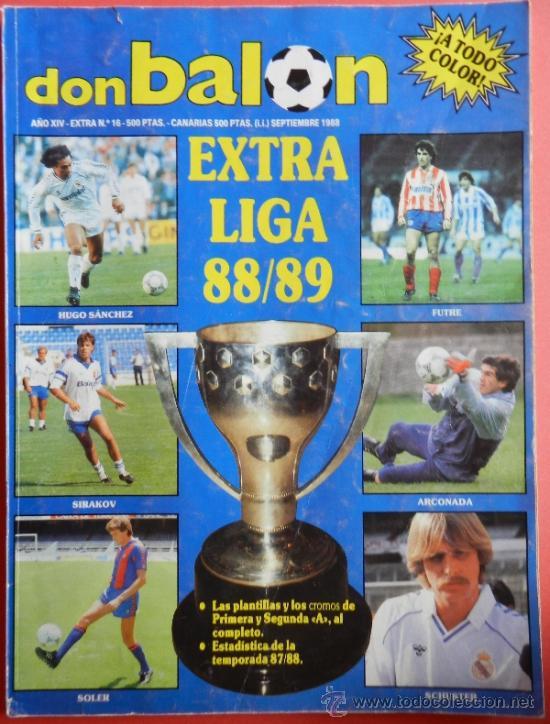 EXTRA DON BALON LIGA 88/89 - ESPECIAL GUIA LIGA FUTBOL TEMPORADA 1988/1989 - (Coleccionismo Deportivo - Revistas y Periódicos - Don Balón)