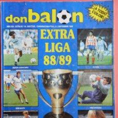 Coleccionismo deportivo: EXTRA DON BALON LIGA 88/89 - ESPECIAL GUIA LIGA FUTBOL TEMPORADA 1988/1989 - . Lote 37984565