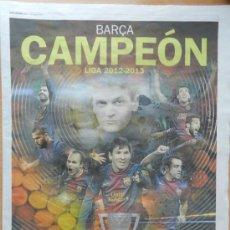 Coleccionismo deportivo: ESPECIAL DIARIO MUNDO DEPORTIVO - EXTRA BARÇA CAMPEON LIGA 12/13 - RUA FC BARCELONA 2012/2013 . Lote 37228528