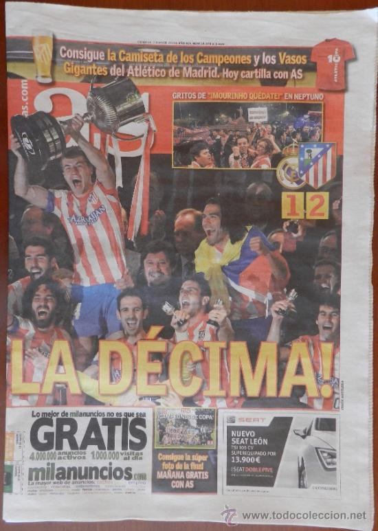 DIARIO AS - FINAL ATLETICO DE MADRID CAMPEON COPA DEL REY 2012-2013 - DECIMA ATLETI 12 13 (Coleccionismo Deportivo - Revistas y Periódicos - As)