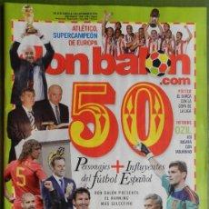 Coleccionismo deportivo: DON BALON 2010 ATLETICO DE MADRID CAMPEON SUPERCOPA EUROPA-MARTIN LASARTE-OZIL-BERNABEU GAMPER-. Lote 37343777