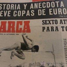 Coleccionismo deportivo: SUPLEM.MARCA(24-9-64)-HISTORIA Y ANECDOTA DE 9 COPAS DE EUROPA.. Lote 37369217