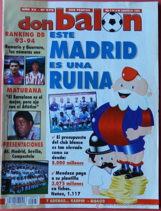 DON BALON 1994 FC BARCELONA-REAL MADRID-MATURANA ATLETICO DE MADRID-MOACIR SEVILLA-KARPIN-POSTER- (Coleccionismo Deportivo - Revistas y Periódicos - Don Balón)