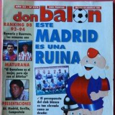 Coleccionismo deportivo: DON BALON 1994 FC BARCELONA-REAL MADRID-MATURANA ATLETICO DE MADRID-MOACIR SEVILLA-KARPIN-POSTER-. Lote 37376307