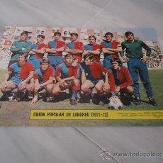 Coleccionismo deportivo: POSTER DE FUTBOL UNION POPULAR DE LANGREO ( 1971 - 1972 ) PERIODICO AS. Lote 37426222