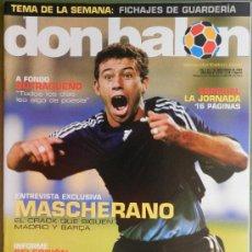 Coleccionismo deportivo: DON BALON 2004 DEBUT MESSI FC BARCELONA-BUTRAGUEÑO-VICENTE VALENCIA-SEVILLA-MASCHERANO-MIÑAMBRES-. Lote 37644501