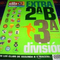 Coleccionismo deportivo: DON BALÓN EXTRA SEGUNDA B Y TERCERA 2004 2005. 5 EUROS. BUEN ESTADO Y DIFÍCIL!!!!!!!!. Lote 37709623