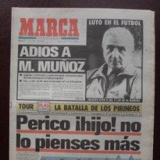 Coleccionismo deportivo: MARCA, 17 JULIO DE 1990. ADIÓS A MIGUEL MUÑOZ. TOUR DE FRANCIA, RAMÓN MENDOZA, ETC. VER FOTOS. Lote 37731910