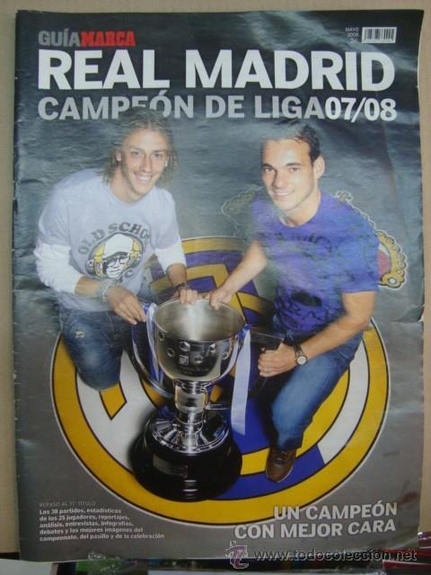 REAL MADRID CAMPEON DE LIGA 07/08 - GUTI RAUL PEPE IKER HIGUAIN (Coleccionismo Deportivo - Revistas y Periódicos - Marca)