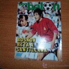 Coleccionismo deportivo: DON BALON Nº 202 1979 REPORTAJE COLOR DIARTE VALENCIA SEVILLA PORTADA SANTILLANA. Lote 38810398