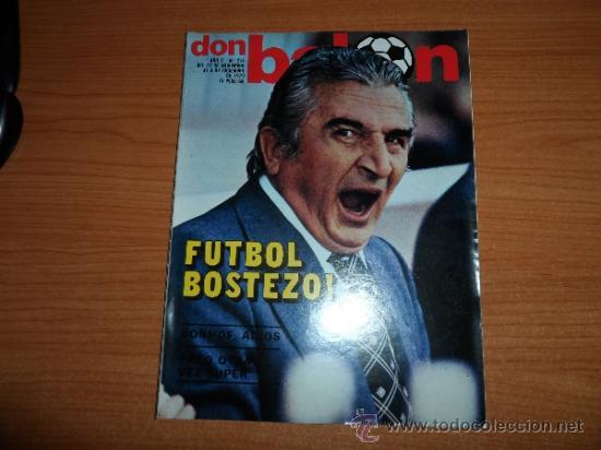 DON BALON Nº 216 1979 REPORTAJE COLOR ZURDOS DE ORO MARAÑON ROJO FERRERO DANI BONHOFF VALENCIA (Coleccionismo Deportivo - Revistas y Periódicos - Don Balón)