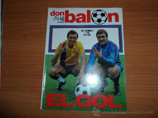 DON BALON Nº 255 1980 REPORTAJE COLOR SATRUSTEGUI REAL SOCIEDAD MORENA VALENCIA QUINI BARCELONA (Coleccionismo Deportivo - Revistas y Periódicos - Don Balón)