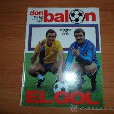 Coleccionismo deportivo: DON BALON Nº 255 1980 REPORTAJE COLOR SATRUSTEGUI REAL SOCIEDAD MORENA VALENCIA QUINI BARCELONA . Lote 39077734