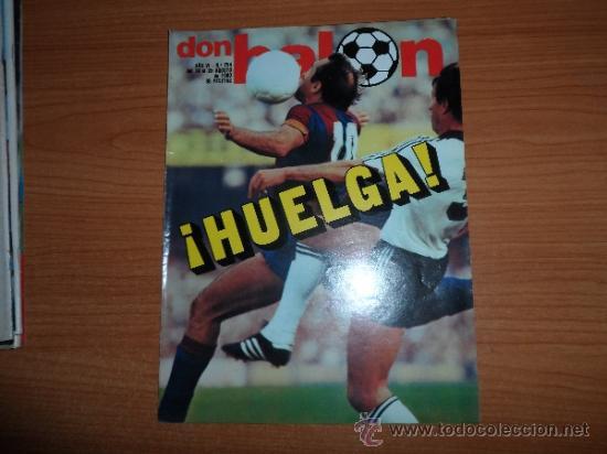DON BALON Nº 254 REPORTAJE COLOR GORDILLO BETIS CELAYETA REAL SOCIEDAD TENDILLO VALENCIA (Coleccionismo Deportivo - Revistas y Periódicos - Don Balón)