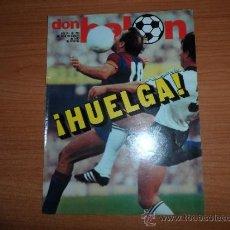 Coleccionismo deportivo: DON BALON Nº 254 REPORTAJE COLOR GORDILLO BETIS CELAYETA REAL SOCIEDAD TENDILLO VALENCIA . Lote 39079670