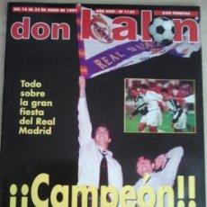 Coleccionismo deportivo: DON BALON Nº 1131 (JUNIO 1997). CAMPEÓN, TODO SOBRE LA GRAN FIESTA DEL REAL MADRID. Lote 38536961