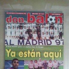 Coleccionismo deportivo: DON BALÓN Nº 1137 (AGOSTO 1997). YA ESTÁN AQUÍ, EL REAL MADRID QUIERE SU SÉPTIMA COPA DE EUROPA. Lote 38537097