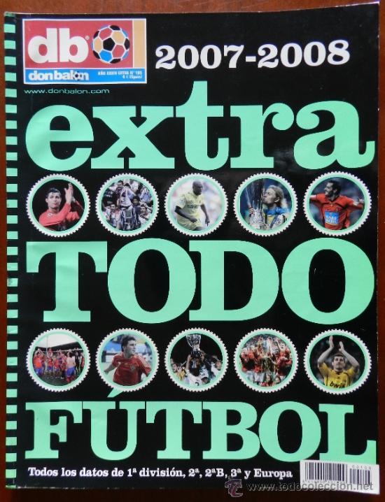 EXTRA DON BALON TODO FUTBOL 2007/2008 - RESUMEN TEMPORADA LIGA 07-08 FUTBOL (Coleccionismo Deportivo - Revistas y Periódicos - Don Balón)