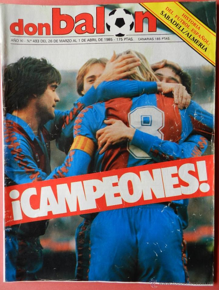 REVISTA DON BALON Nº 493 - FC BARCELONA CAMPEON LIGA 84/85 - FUTBOL BARÇA 1984-1985 (Coleccionismo Deportivo - Revistas y Periódicos - Don Balón)