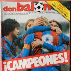 Coleccionismo deportivo: DON BALON - FC BARCELONA CAMPEON LIGA 84/85 - FUTBOL BARÇA 1984-1985 - . Lote 39529759