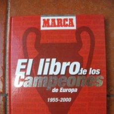 Coleccionismo deportivo: EL LIBRO DE LOS CAMPEONES DE EUROPA 1955-2000. Lote 39495033