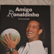 Coleccionismo deportivo: LIBRO AMIGO RONALDINHO ESTRELLA DAMM. Lote 39570511