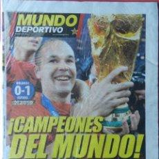 Coleccionismo deportivo: DIARIO MUNDO DEPORTIVO SELECCION ESPAÑOLA CAMPEONA MUNDIAL 2010 - FINAL ESPAÑA HOLANDA SUDAFRICA. Lote 40487739
