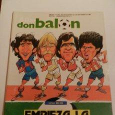 Coleccionismo deportivo: REVISTA DON BALON Nº 672 1988 LUIS SUAREZ SELECCION-ANALISIS LIGA 88/89-SERNA-ALVELO CELTA VIGO. Lote 222268803