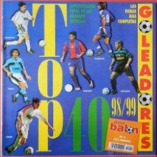 Collectionnisme sportif: DON BALON 1999 - SUPLEMENTO EXTRA TOP 40 GOLEADORES ESPECTACULARES FOTOS - RONALDO MIJATOVIC OWEN. Lote 40655651
