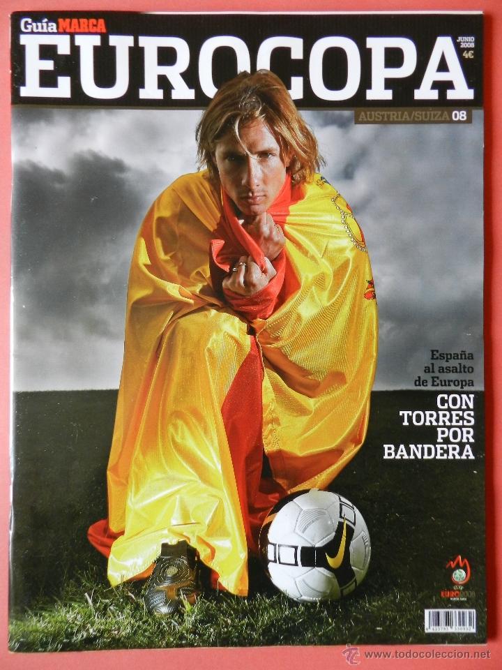 REVISTA GUIA MARCA EXTRA EUROCOPA AUSTRIA SUIZA 2008 SUPLEMENTO ESPECIAL EURO 08 ESPAÑA CAMPEONA (Coleccionismo Deportivo - Revistas y Periódicos - Marca)