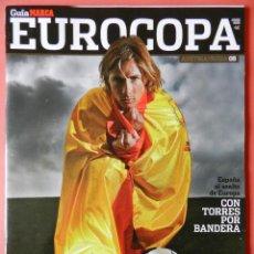 Coleccionismo deportivo: REVISTA GUIA MARCA EXTRA EUROCOPA AUSTRIA SUIZA 2008 SUPLEMENTO ESPECIAL EURO 08 ESPAÑA CAMPEONA. Lote 40656742