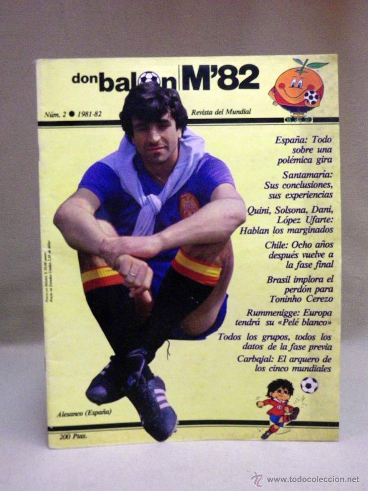 REVISTA DE FUTBOL, DON BALON, M82, MUNDIAL 82, Nº 2, GRADESA, POSTER CENTRAL SELECCION ESPAÑOLA (Coleccionismo Deportivo - Revistas y Periódicos - Don Balón)