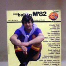 Coleccionismo deportivo: REVISTA DE FUTBOL, DON BALON, M82, MUNDIAL 82, Nº 2, GRADESA, POSTER CENTRAL SELECCION ESPAÑOLA. Lote 40658855