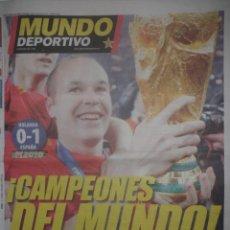 Coleccionismo deportivo: MUNDO DEPORTIVO - FINAL COPA MUNDO - HOLANDA 0 · ESPAÑA 1 - MUNDIAL SUDÁFRICA - INIESTA - 12/7/10. Lote 40676769