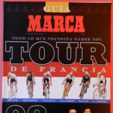 Coleccionismo deportivo: REVISTA SUPLEMENTO ESPECIAL MARCA GUIA TOUR DE FRANCIA 1998 - EXTRA CICLISMO INDURAIN PERICO 98. Lote 40702824