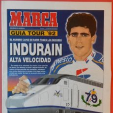 Coleccionismo deportivo: REVISTA SUPLEMENTO ESPECIAL MARCA GUIA TOUR DE FRANCIA 1992 - EXTRA CICLISMO INDURAIN 92. Lote 40702861