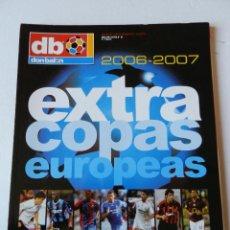 Coleccionismo deportivo: REVISTA EXTRA COPAS EUROPEAS 2006-2007 GUIA DON BALON CHAMPIONS LEAGUE UEFA CUP 06/07 LIGA CAMPEONES. Lote 40738855