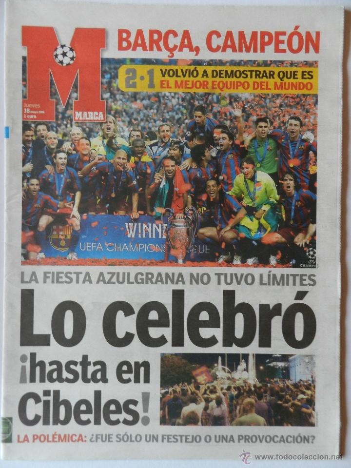 DIARIO MARCA BARÇA CAMPEON CHAMPIONS LEAGUE 2005/2006 PARIS - FC BARCELONA ARSENAL 05/06 (Coleccionismo Deportivo - Revistas y Periódicos - Marca)