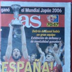 Coleccionismo deportivo: DIARIO AS SELECCION ESPAÑOLA CAMPEONA MUNDIAL 2006 BALONCESTO - MUNDOBASKET JAPON ESPAÑA BASKET 06. Lote 40974042
